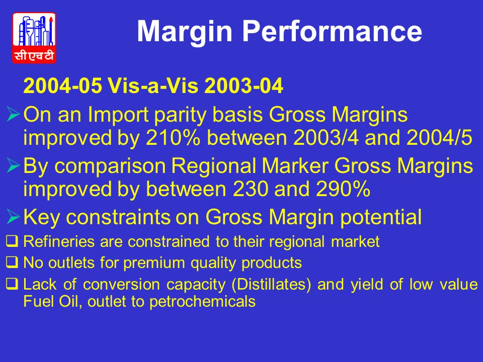 Margin Performance 2004-05 Vis-a-Vis 2003-04