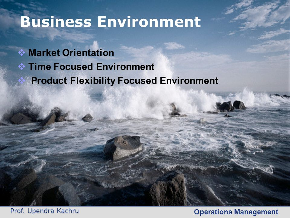 Business Environment Market Orientation Time Focused Environment