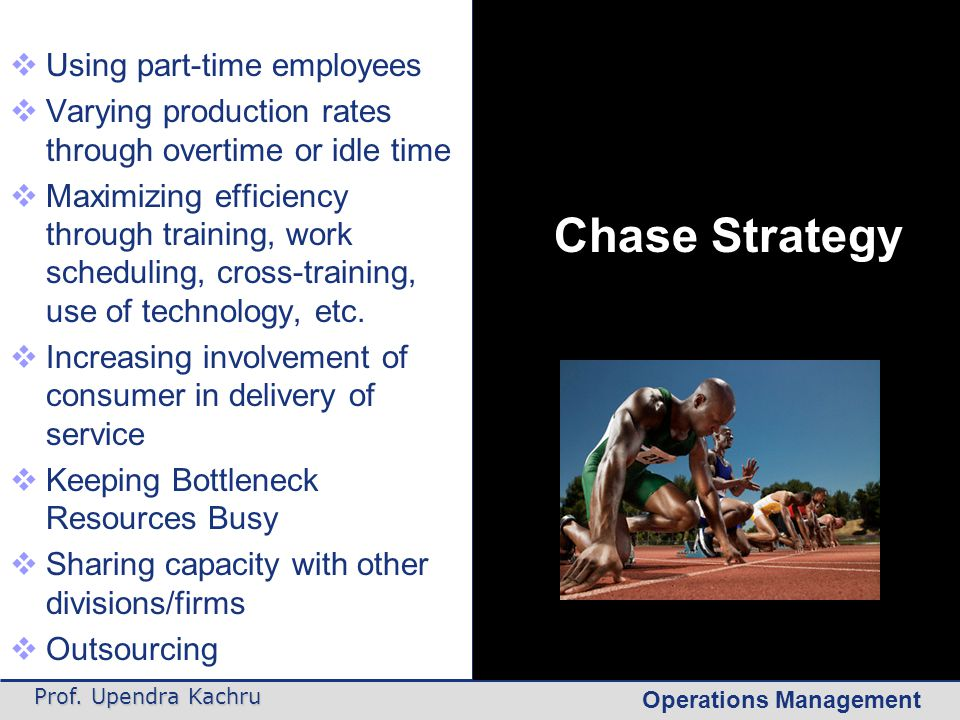 Chase Strategy Using part-time employees