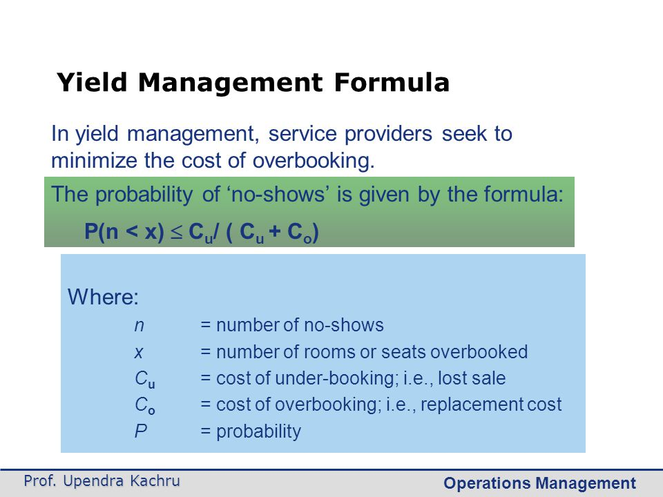 Yield Management Formula