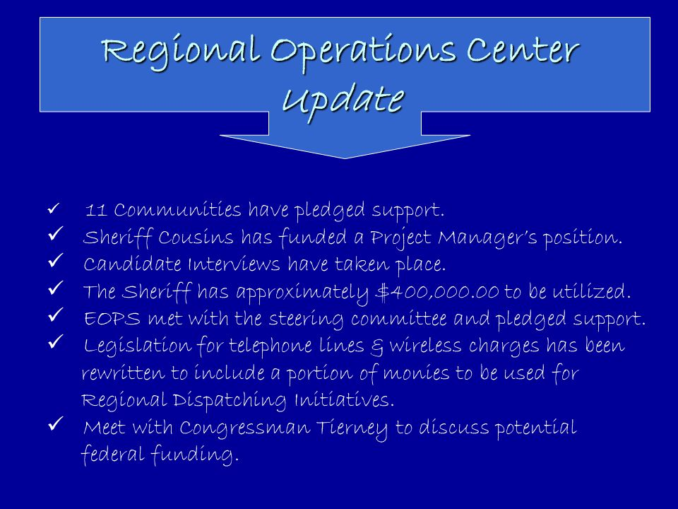 Regional Operations Center Update