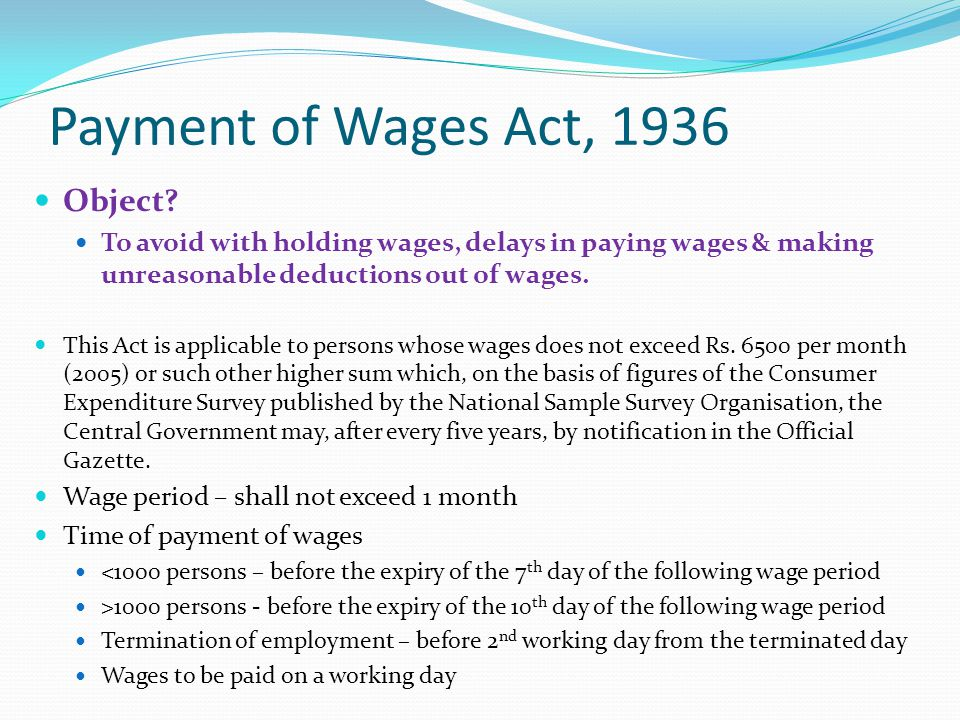 Payment of Wages Act, 1936 Object
