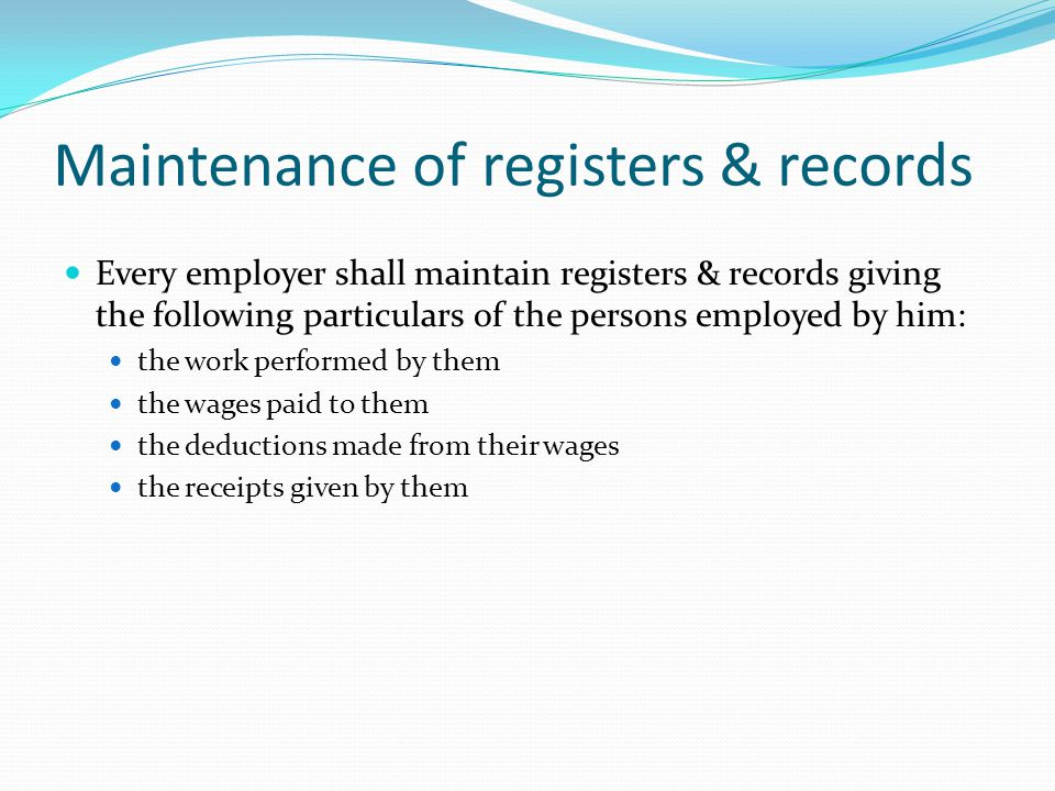 Maintenance of registers & records