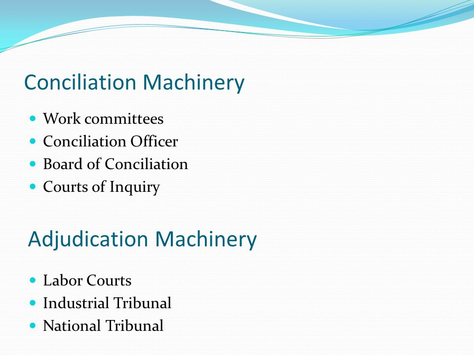 Conciliation Machinery