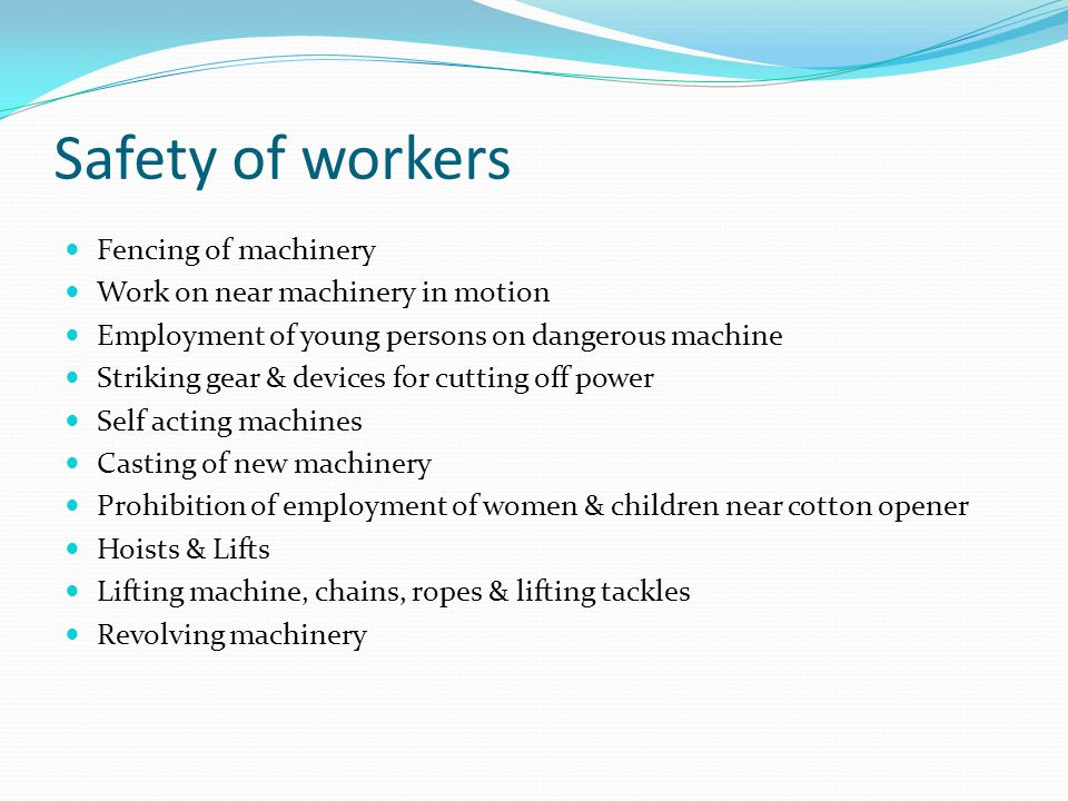 Safety of workers Fencing of machinery
