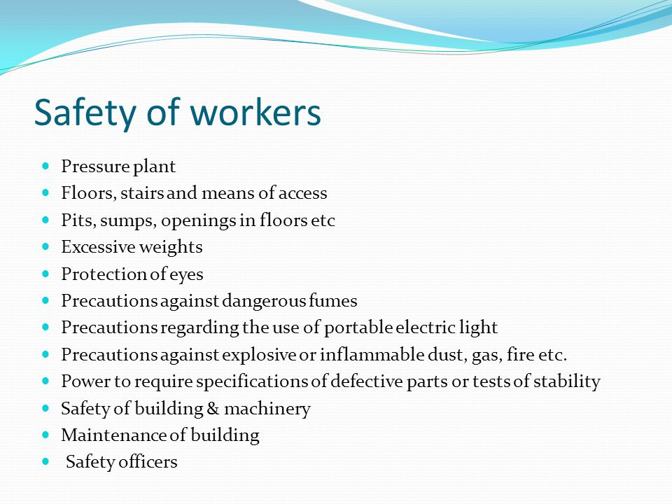 Safety of workers Pressure plant Floors, stairs and means of access
