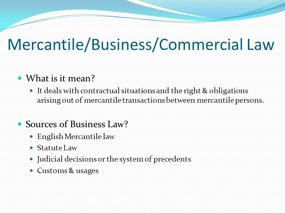 Mercantile/Business/Commercial Law