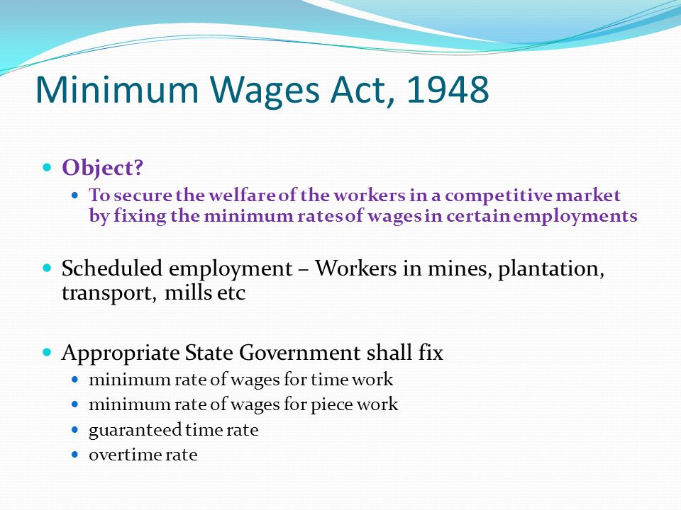 Minimum Wages Act, 1948 Object
