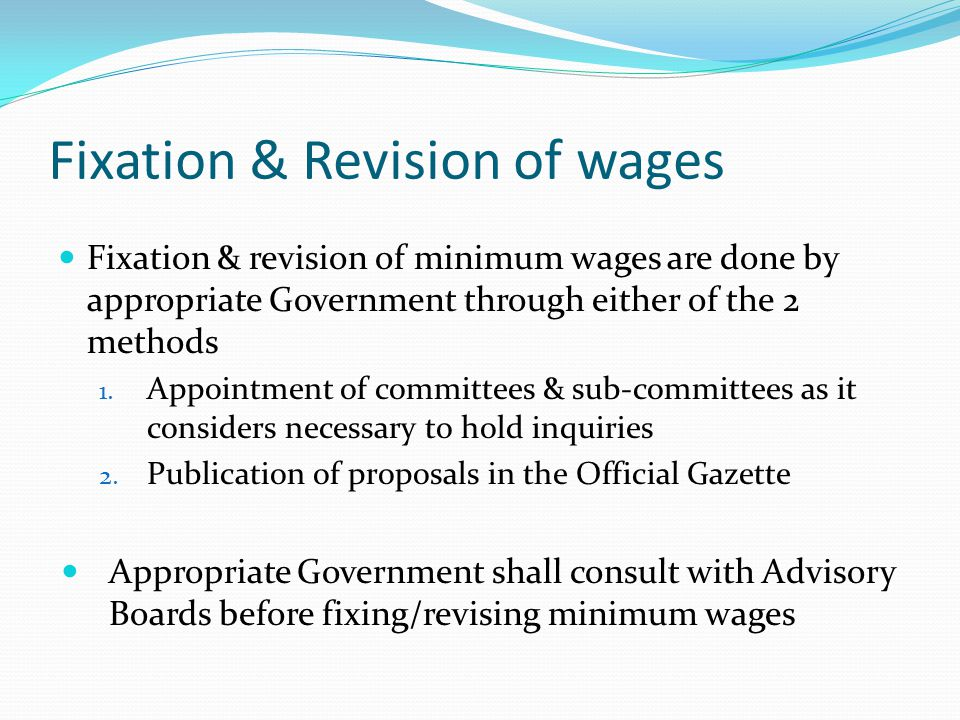 Fixation & Revision of wages