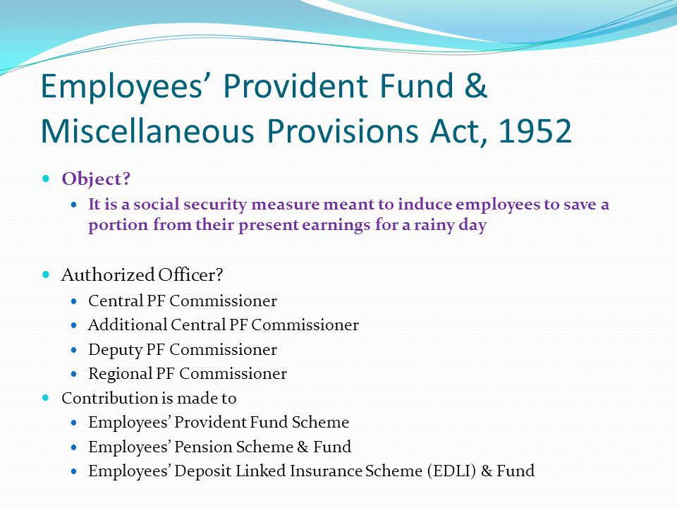Employees' Provident Fund & Miscellaneous Provisions Act, 1952