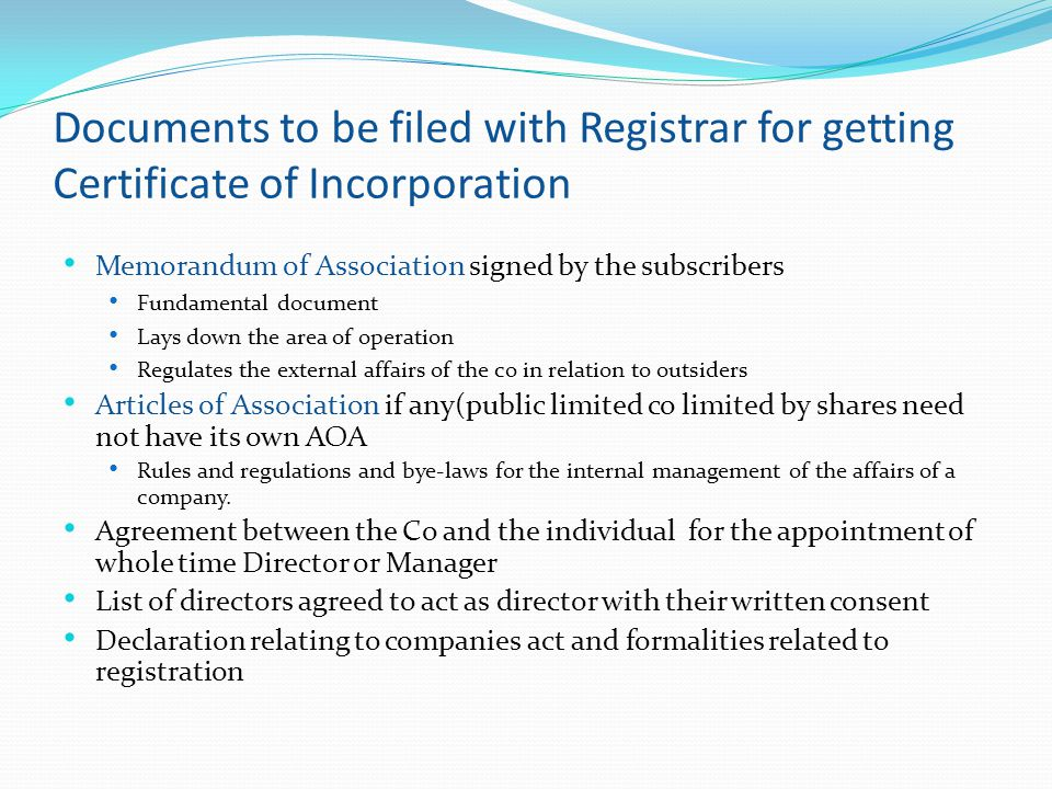 Documents to be filed with Registrar for getting Certificate of Incorporation