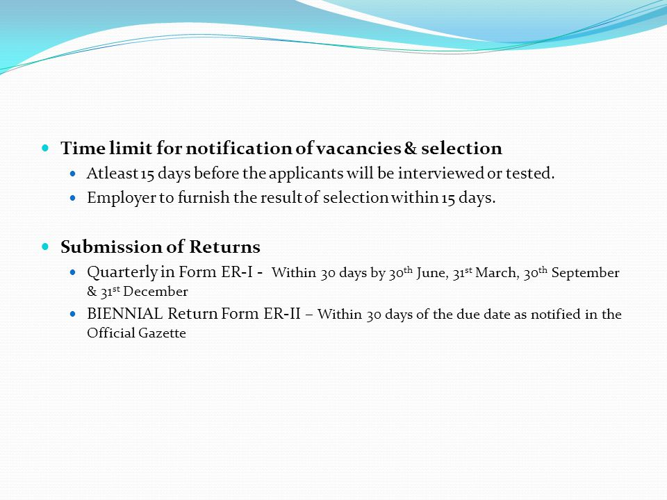 Time limit for notification of vacancies & selection