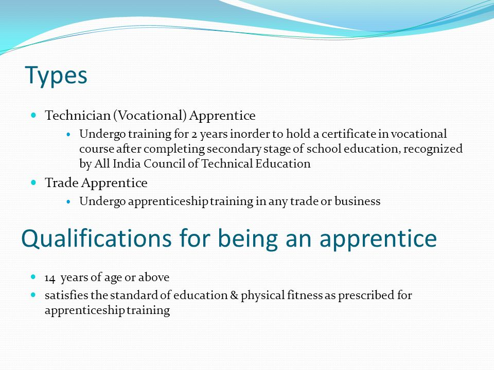 Qualifications for being an apprentice