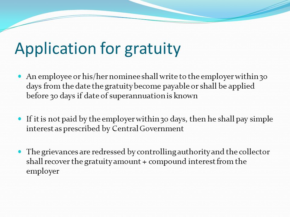 Application for gratuity