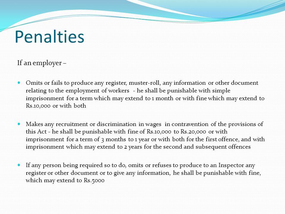 Penalties If an employer –
