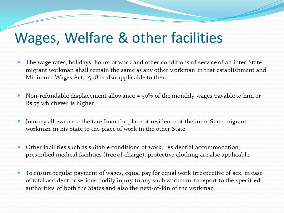 Wages, Welfare & other facilities