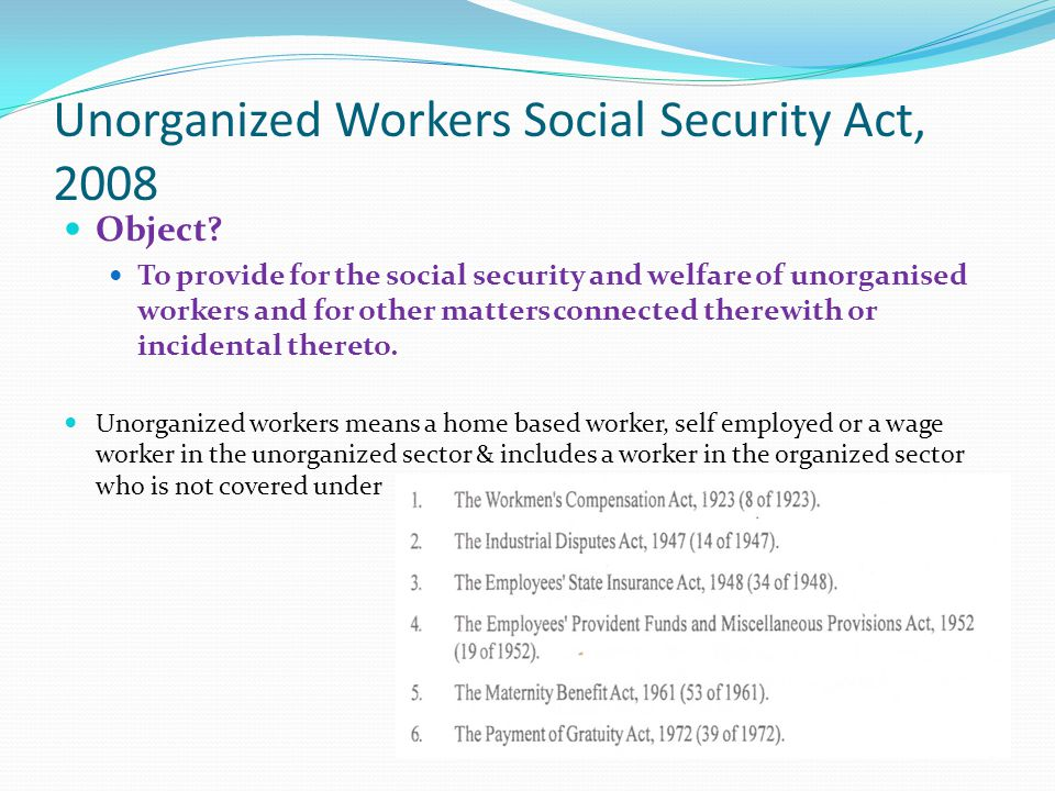 Unorganized Workers Social Security Act, 2008