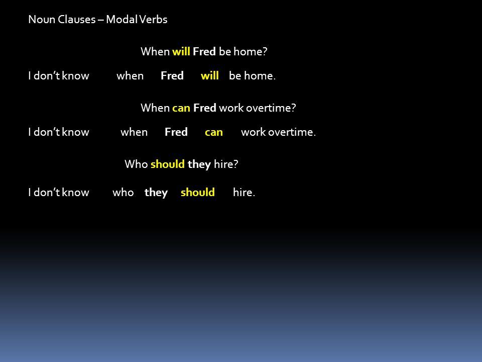 Noun Clauses – Modal Verbs