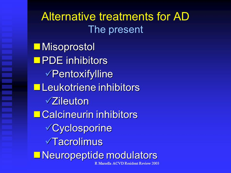 Alternative treatments for AD The present