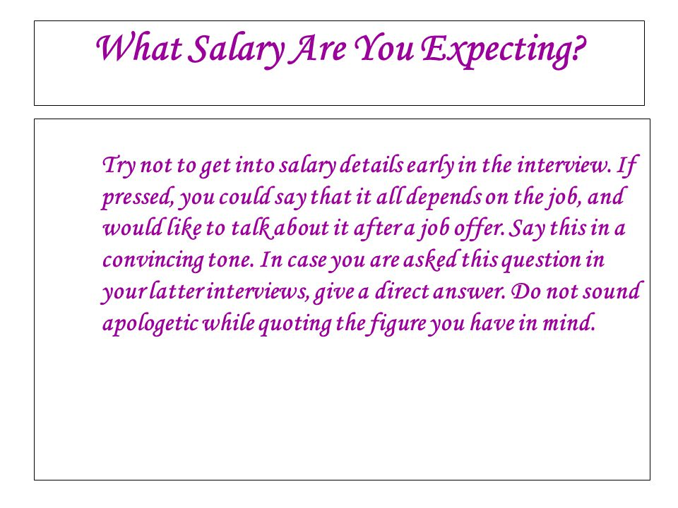 What Salary Are You Expecting
