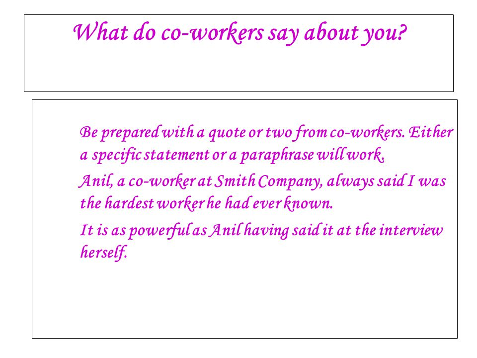 What do co-workers say about you