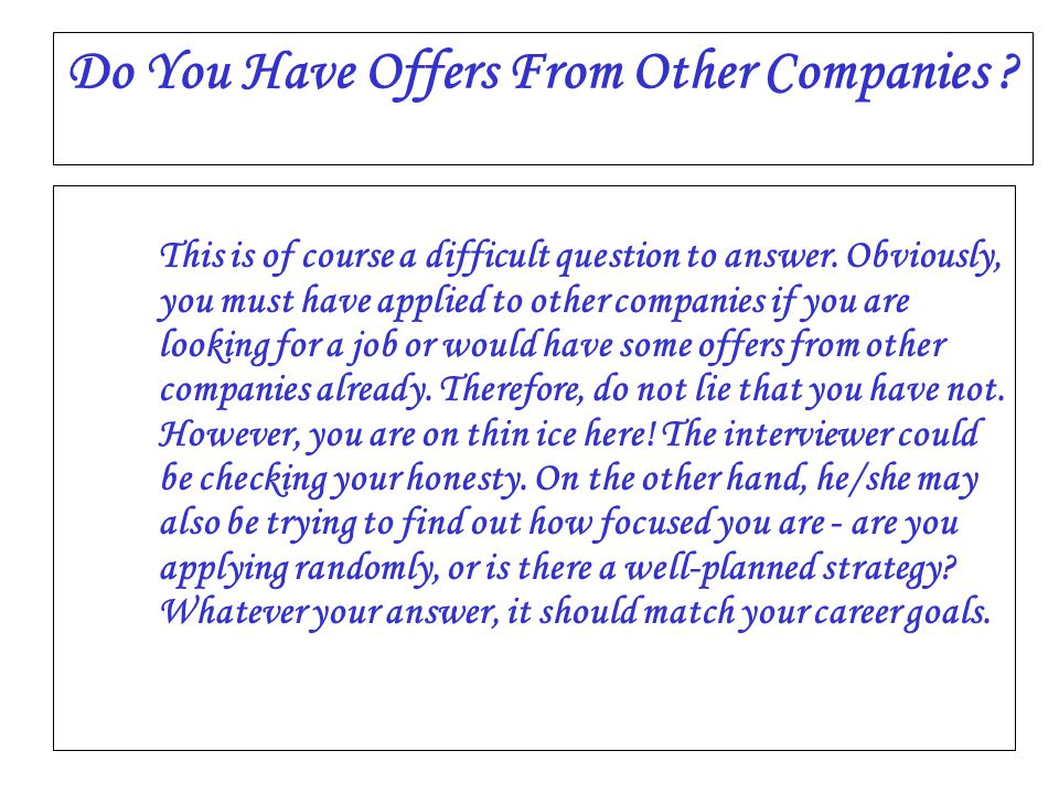 Do You Have Offers From Other Companies