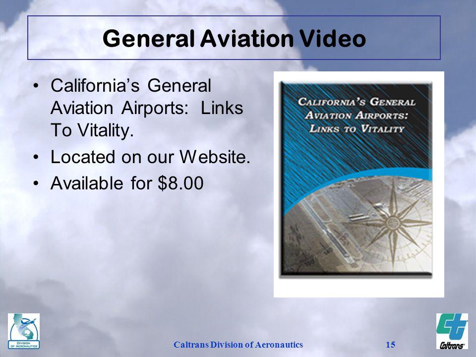 General Aviation Video Caltrans Division of Aeronautics