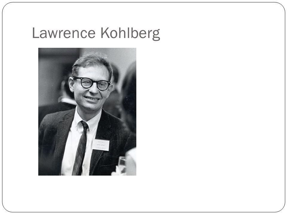 Lawrence Kohlberg
