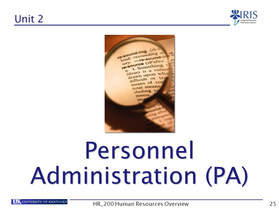 Unit 2 Personnel Administration (PA)