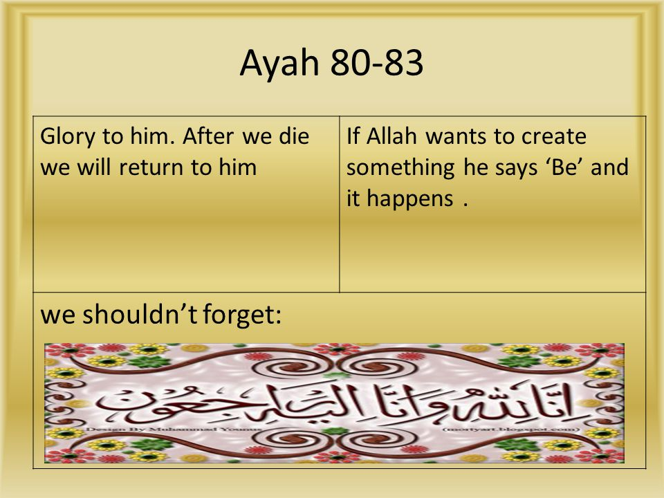 Ayah 80-83 we shouldn't forget: