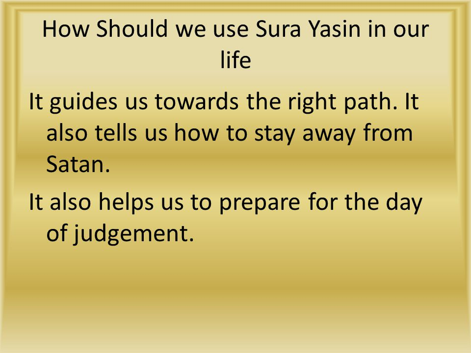 How Should we use Sura Yasin in our life