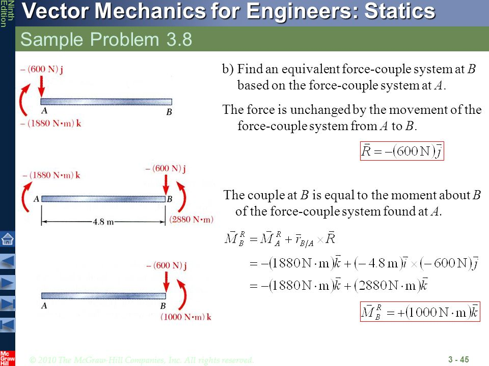 Sample Problem 3.8 Find an equivalent force-couple system at B based on the force-couple system at A.