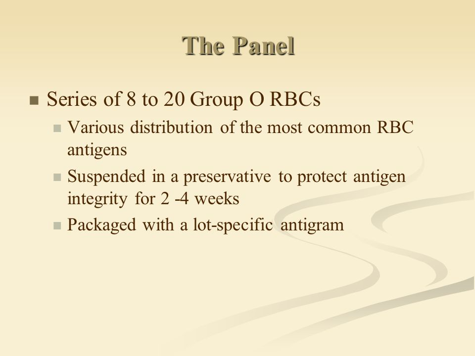 The Panel Series of 8 to 20 Group O RBCs