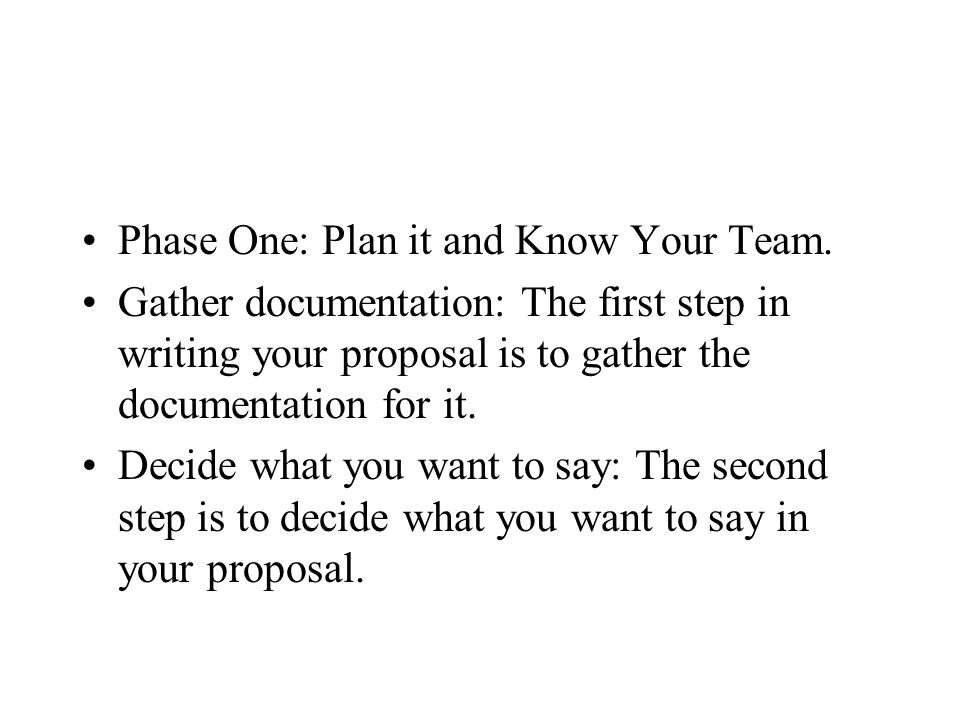 Phase One: Plan it and Know Your Team.
