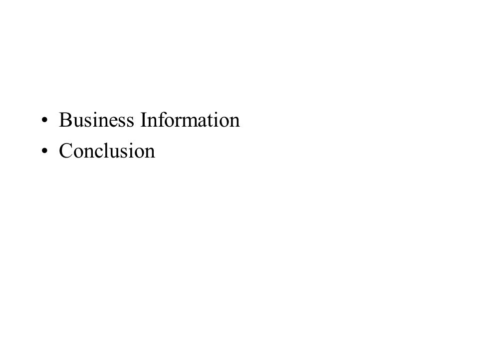 Business Information Conclusion