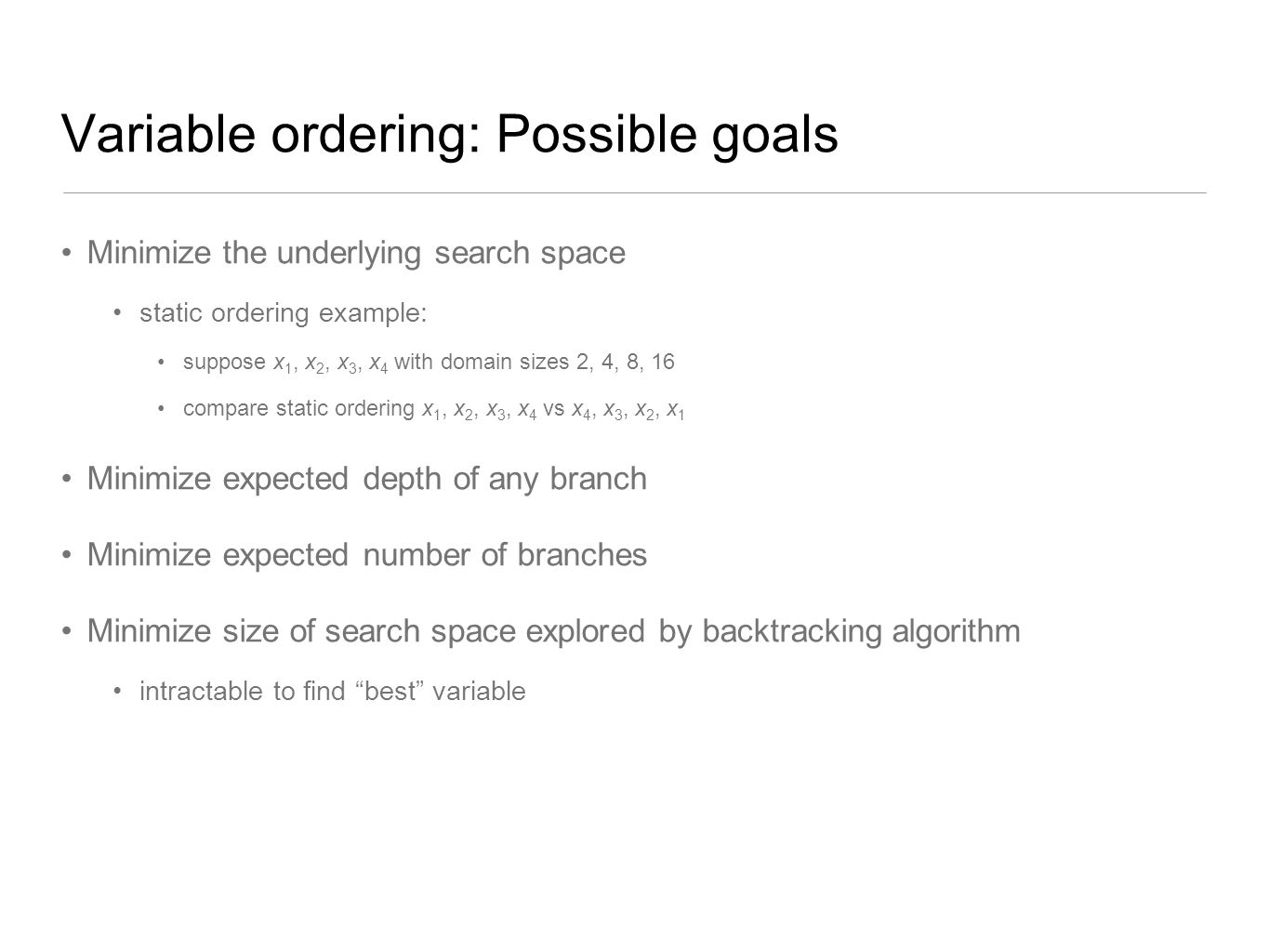 Variable ordering: Possible goals