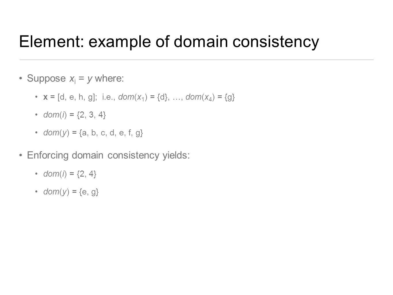 Element: example of domain consistency