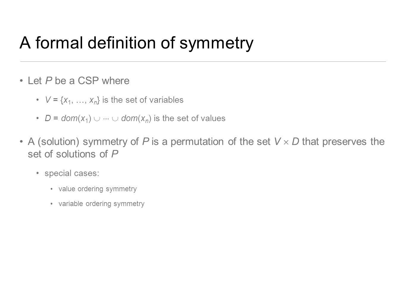 A formal definition of symmetry
