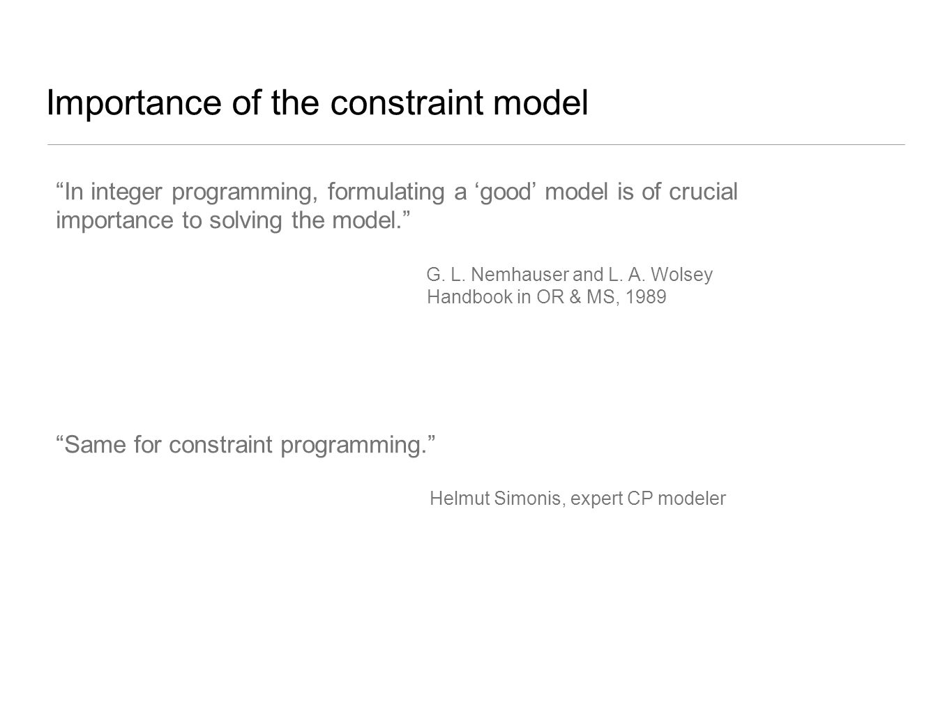 Importance of the constraint model