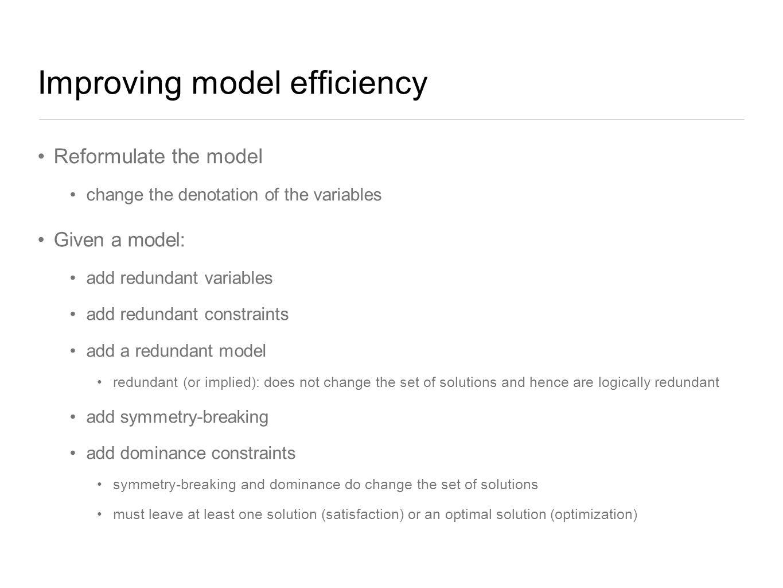 Improving model efficiency