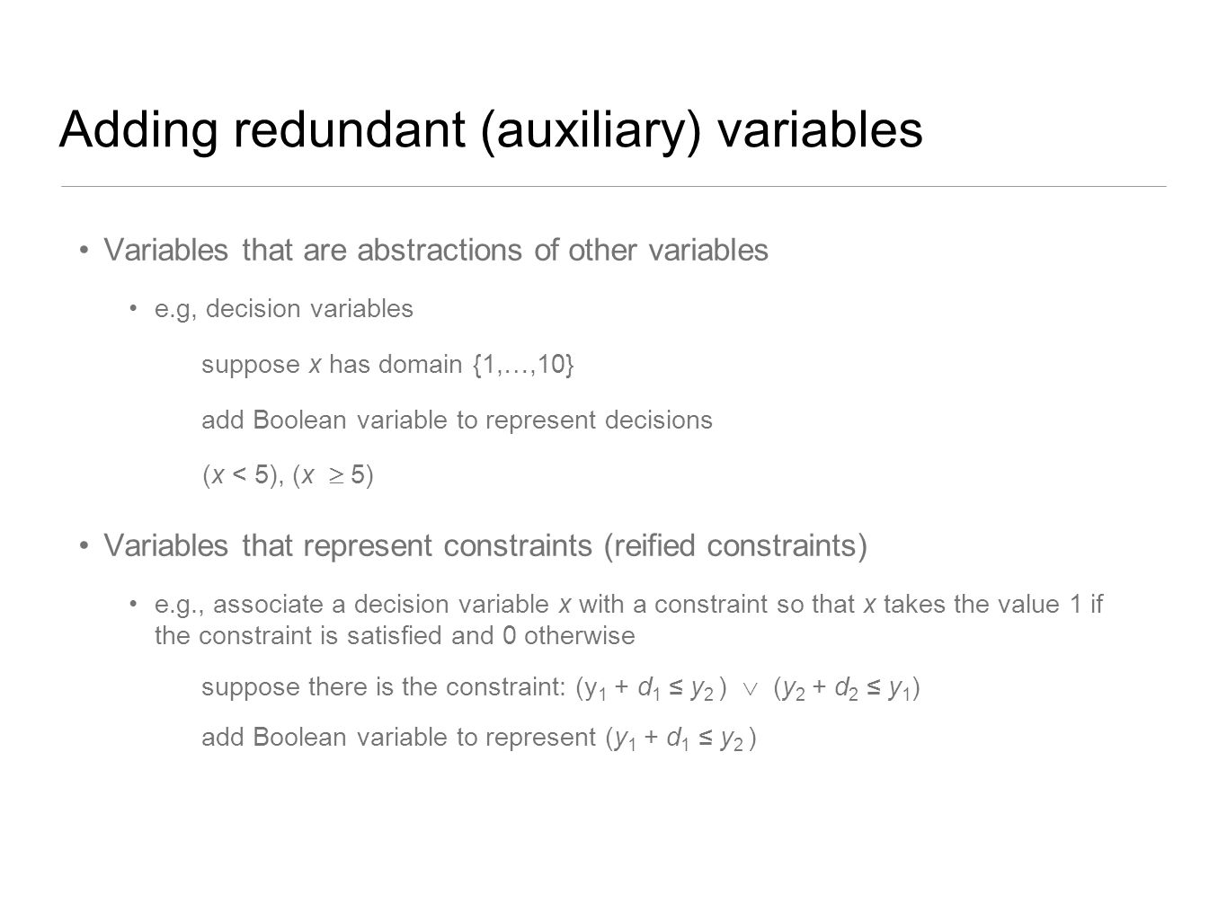 Adding redundant (auxiliary) variables
