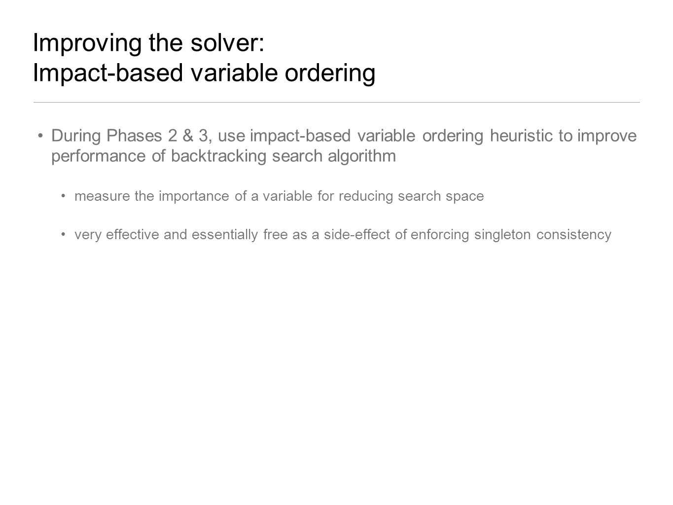 Improving the solver: Impact-based variable ordering
