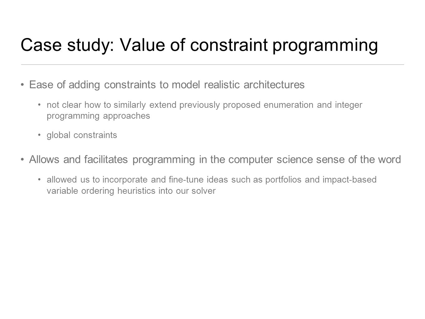Case study: Value of constraint programming