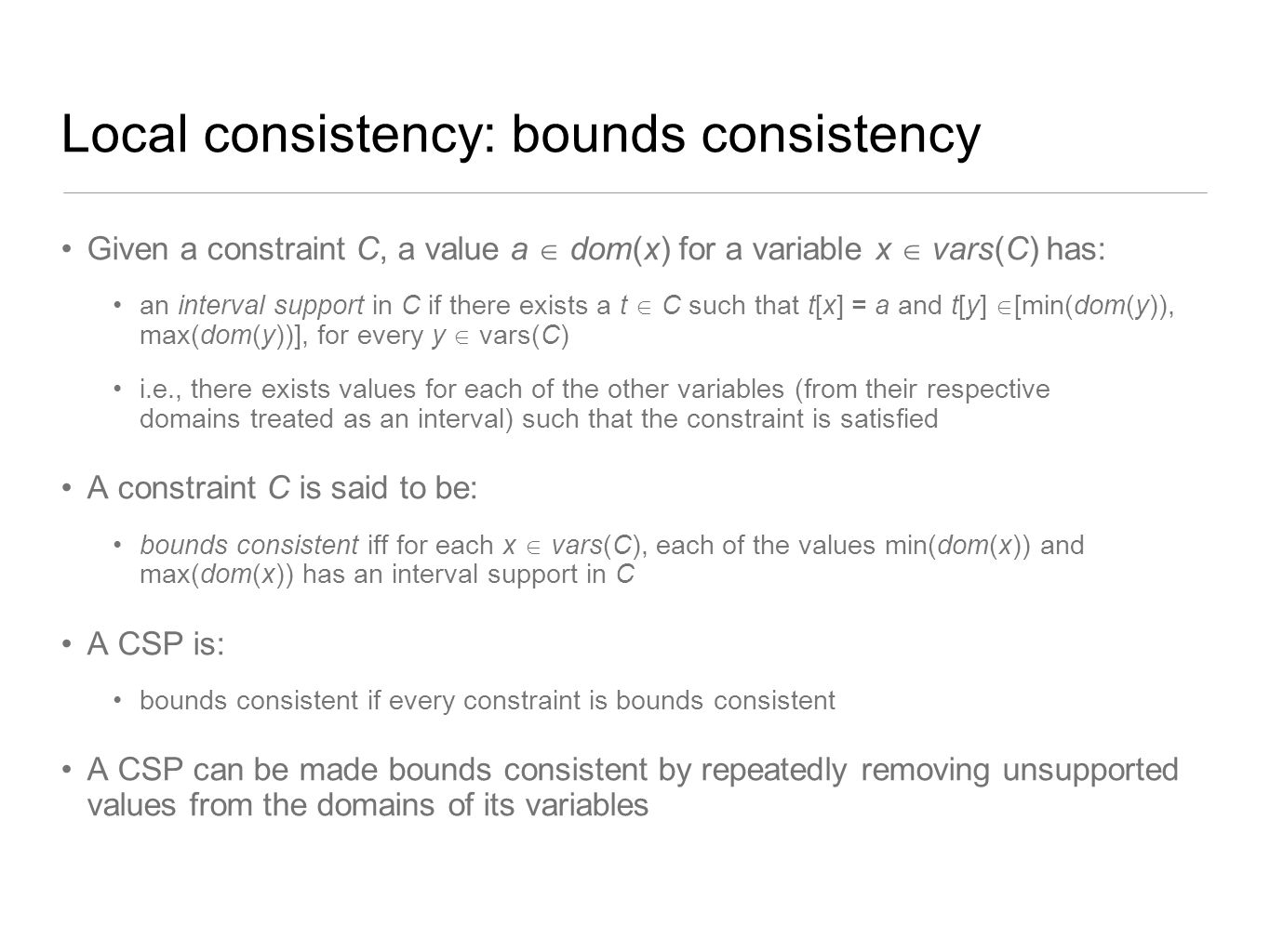 Local consistency: bounds consistency