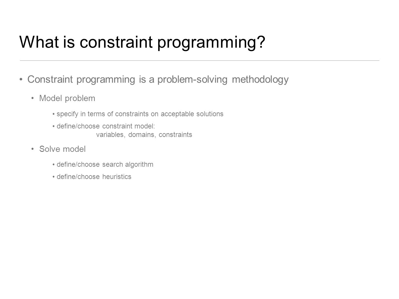 What is constraint programming