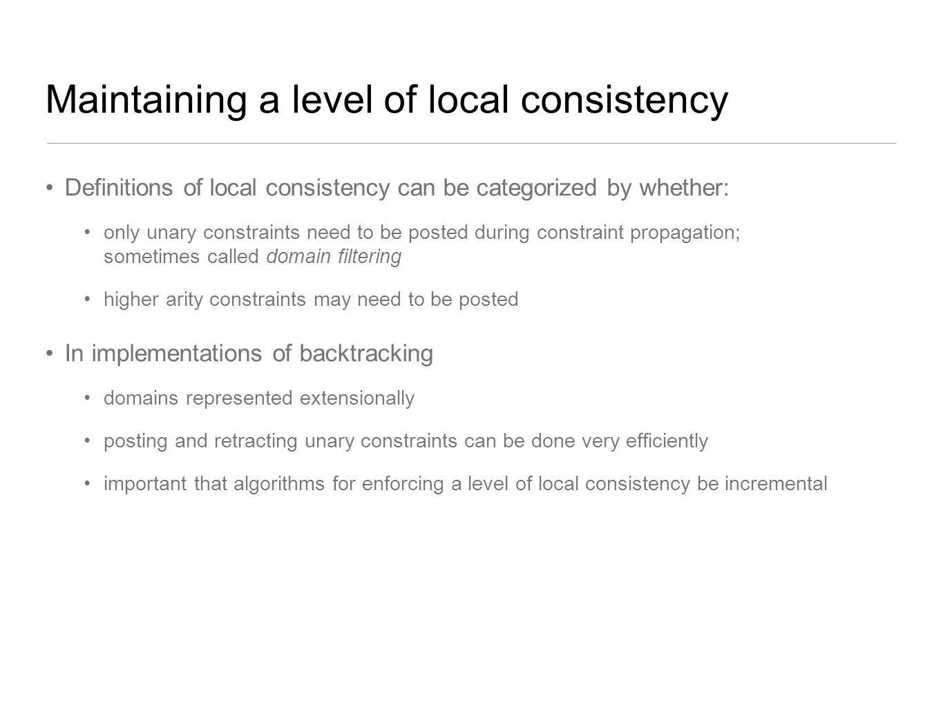 Maintaining a level of local consistency