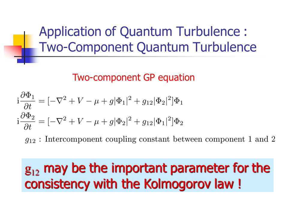 Application of Quantum Turbulence : Two-Component Quantum Turbulence