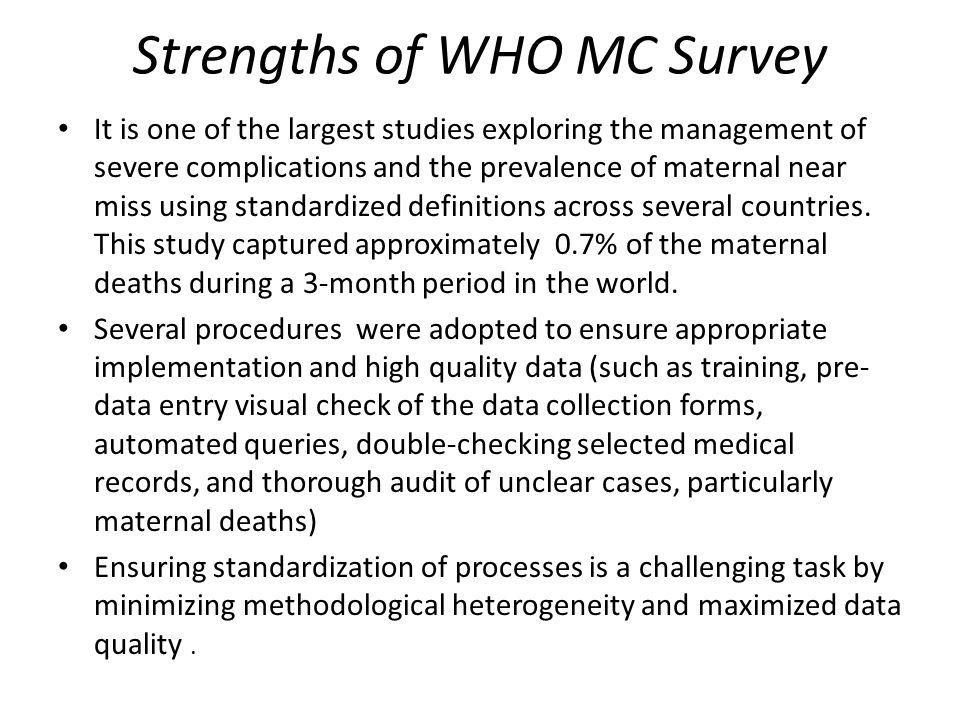 Strengths of WHO MC Survey