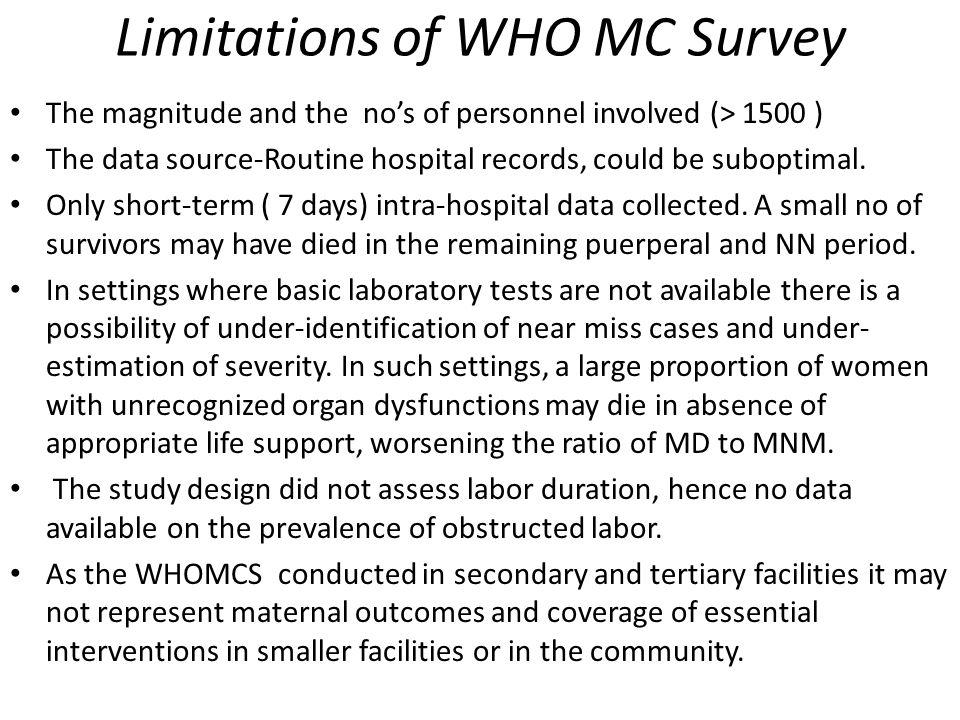 Limitations of WHO MC Survey