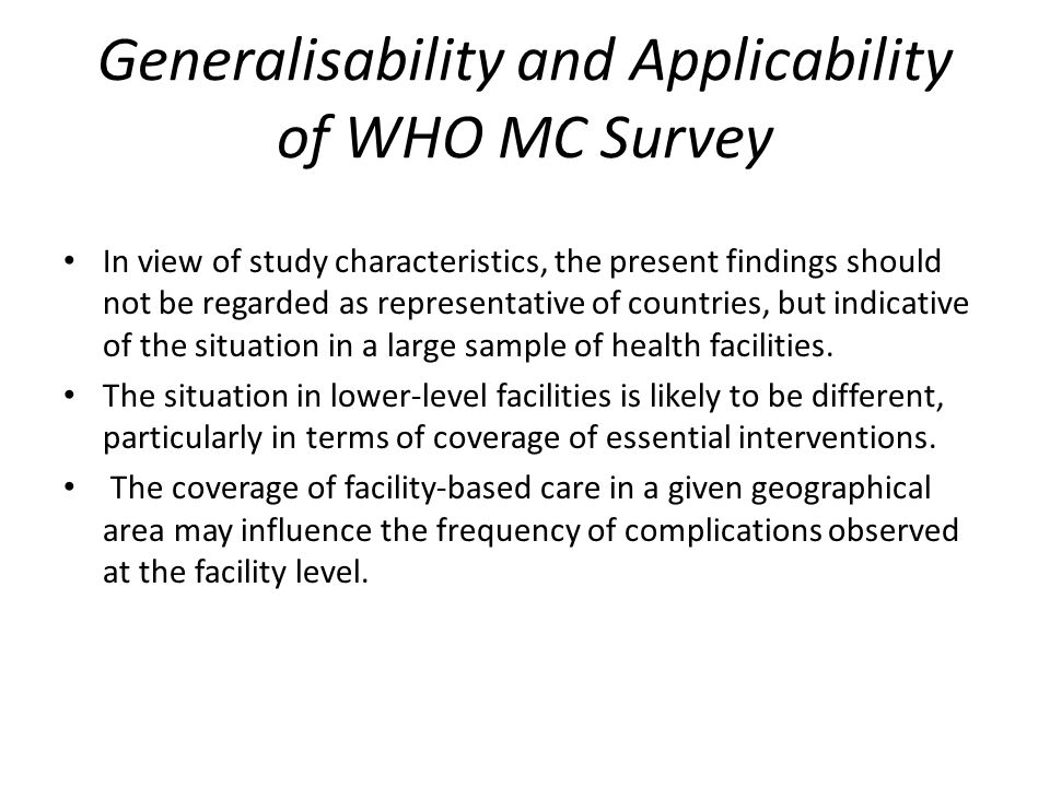 Generalisability and Applicability of WHO MC Survey